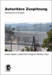 Neuerscheinung: Autoritäre Zuspitzung – Rechtsruck in Europa