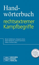 Handbuch rechtsextremer Kampfbegriffe