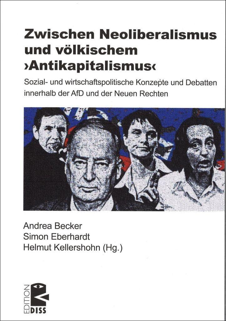 Zwischen Neoliberalismus und völkischem ›Antikapitalismus‹