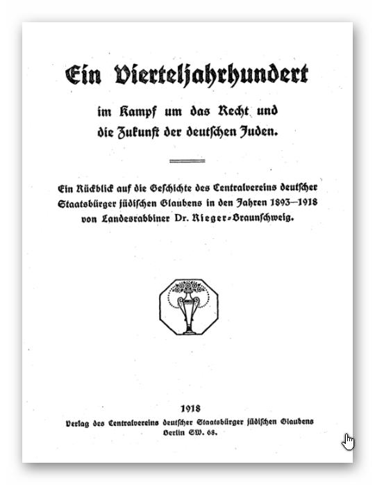 Landesrabbiner Rieger-Braunschweig (1918): Ein Vierteljahrhundert im Kampf um das Recht und die Zukunft der deutschen Juden