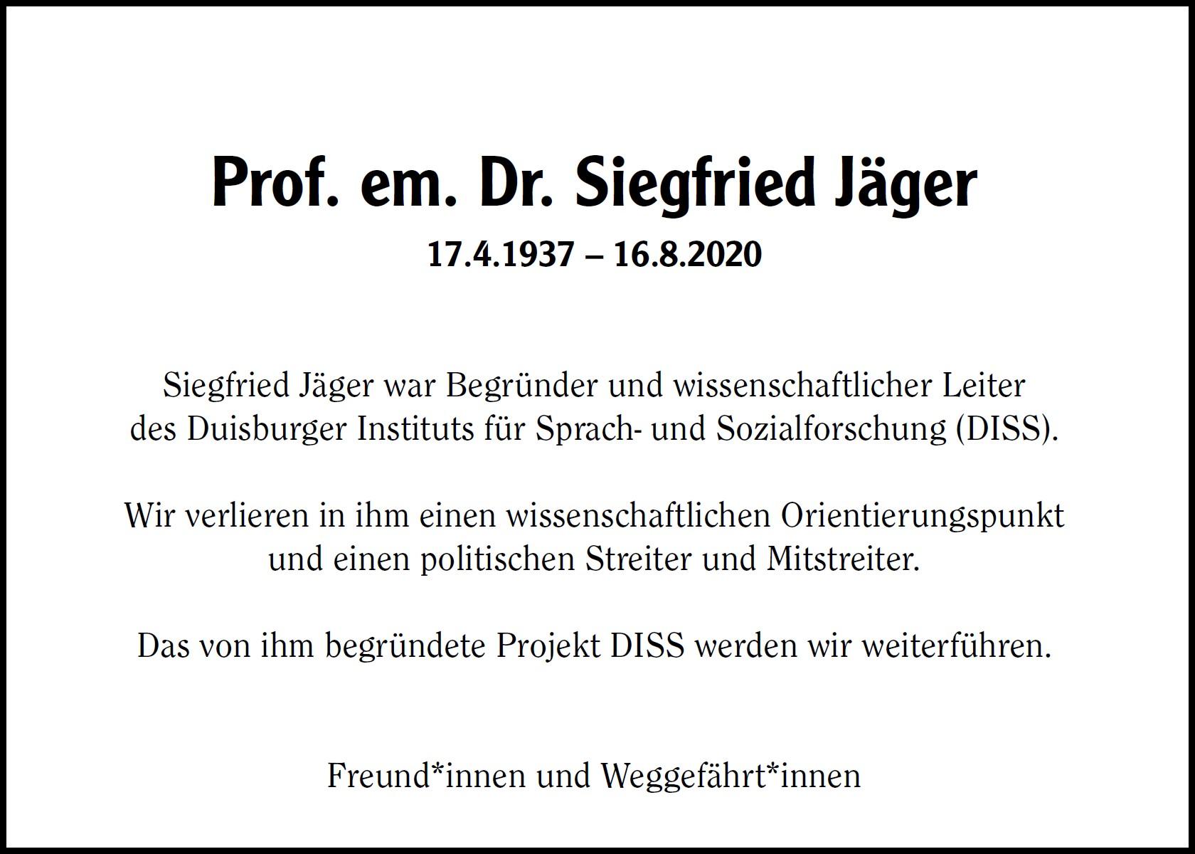 Siegfried Jäger ist verstorben